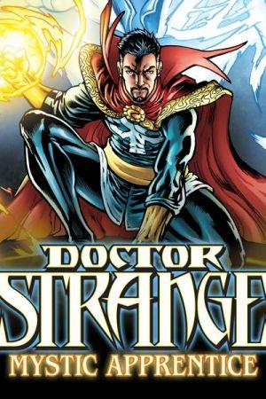 Doctor Strange: Mystic Apprentice (2016 - Present)