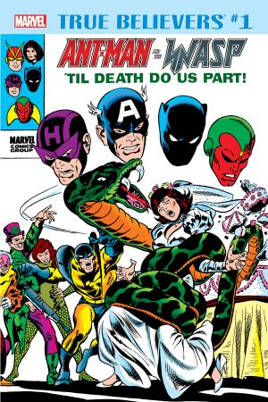 True Believers: Ant-Man and the Wasp - 'Til Death Do Us Part #1