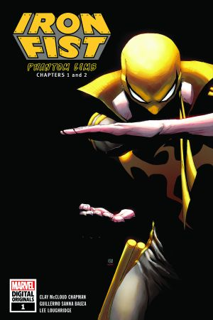 Iron Fist: Phantom Limb - Marvel Digital Original #1