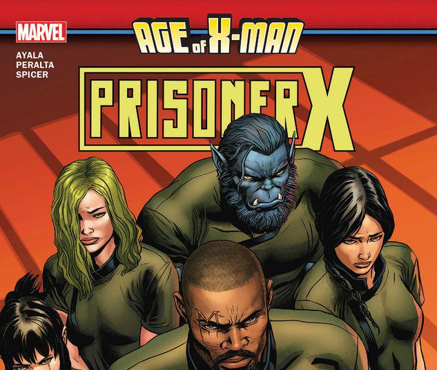 AGE OF X-MAN: PRISONER X TPB #1
