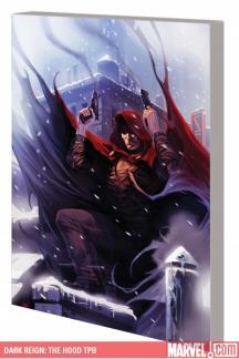 Dark Reign: The Hood (Trade Paperback)