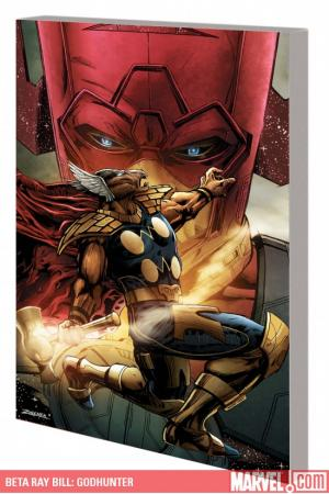 Beta Ray Bill: Godhunter (Trade Paperback)