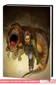 Runaways: The Good Die Young (Hardcover)