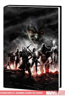 Thunderbolts: Burning Down the House (Hardcover)