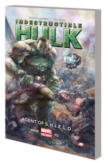 INDESTRUCTIBLE HULK VOL. 1: AGENT OF S.H.I.E.L.D. TPB (MARVEL NOW) (Trade Paperback)