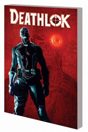 Deathlok Vol. 2: Man Versus Machine (Trade Paperback)