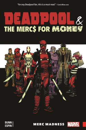 Deadpool & The Mercs for Money Vol. 0: Merc Madness (Trade Paperback)