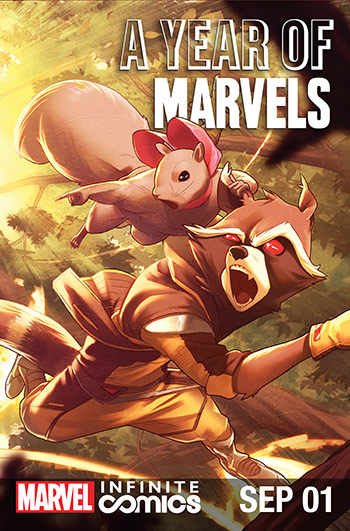 A YEAR OF MARVELS: SEPTEMBER INFINITE COMIC (2016) #1