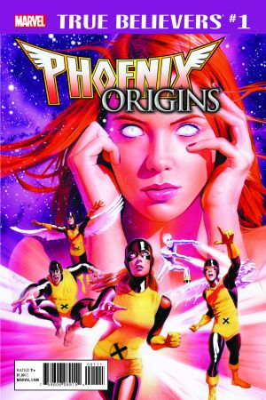 True Believers: Phoenix Origins (2017) #1