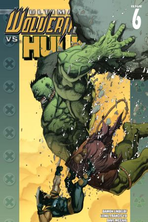 Ultimate Wolverine Vs. Hulk #6