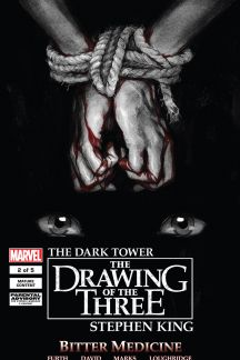 Dark Tower: The Drawing of the Three - Bitter Medicine #2