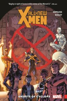 ALL-NEW X-MEN: INEVITABLE VOL. 1 - GHOSTS OF CYCLOPS (Trade Paperback)