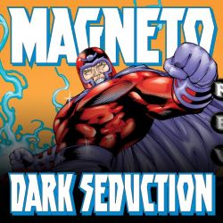 Magneto: Dark Seduction