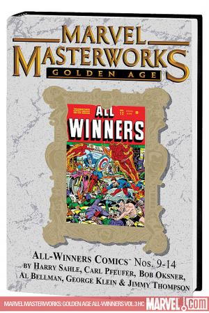 Marvel Masterworks: Golden Age All-Winners Vol. 3 (2008 - Present)