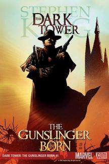 Dark Tower: The Gunslinger Born #1