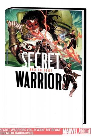 Secret Warriors Vol. 3: Wake the Beast (Hardcover)