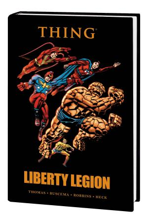 Thing: Liberty Legion (Hardcover)