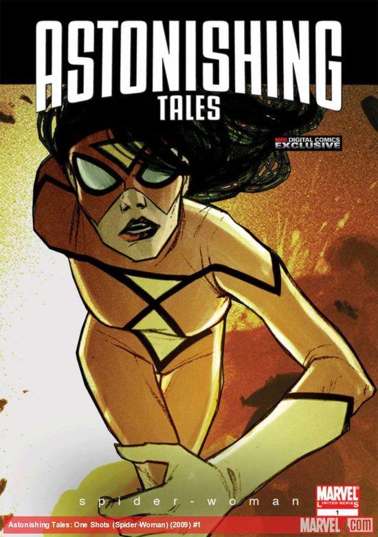Astonishing Tales: One-Shots (Spider-Woman) Digital Comic (2009) #1