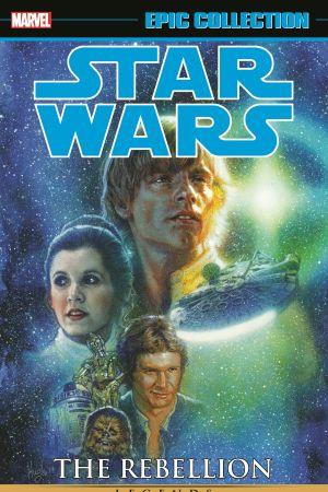 STAR WARS LEGENDS EPIC COLLECTION: THE REBELLION VOL. 2 TPB (Trade Paperback)