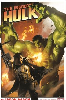 Incredible Hulk by Jason Aaron: The Complete Collection  (Trade Paperback)