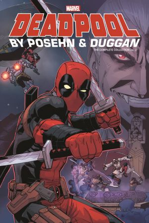 Deadpool by Posehn & Duggan: The Complete Collection Vol. 2 (Trade Paperback)