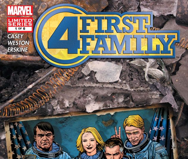 FANTASTIC FOUR: FIRST FAMILY (2006) #1