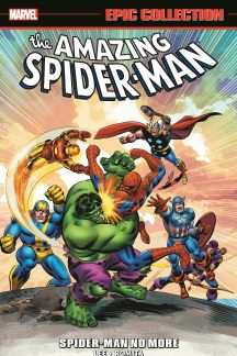 Amazing Spider-Man Epic Collection: Spider-Man No More (Trade Paperback)