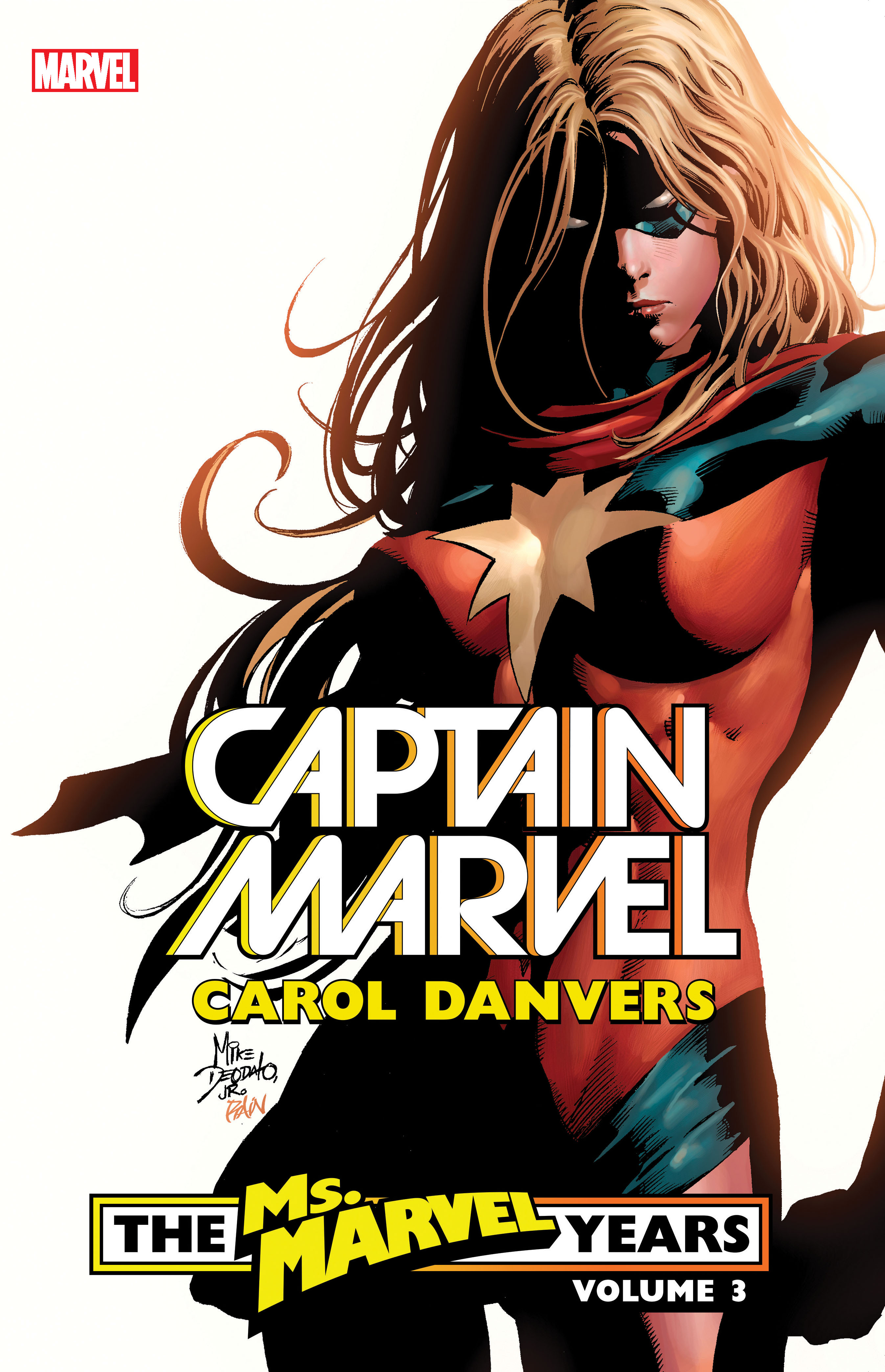 Captain Marvel: Carol Danvers - The Ms. Marvel Years Vol. 3  (Trade Paperback)