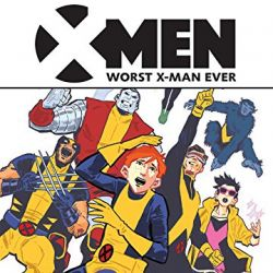 X-Men: Worst X-Man Ever (2016)