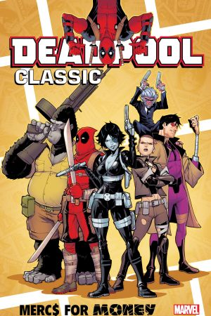 Deadpool Classic Vol. 23: Mercs for Money (Trade Paperback)