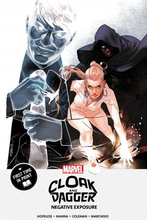 Cloak And Dagger: Negative Exposure (Trade Paperback)