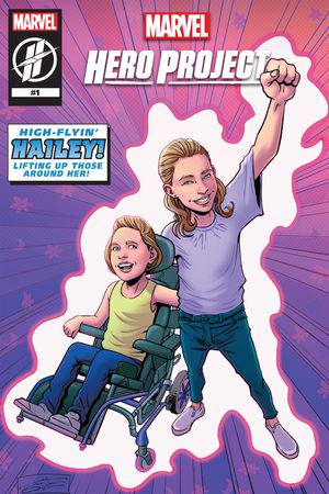 MARVEL'S HERO PROJECT SEASON 1: HIGH-FLYING HAILEY #1