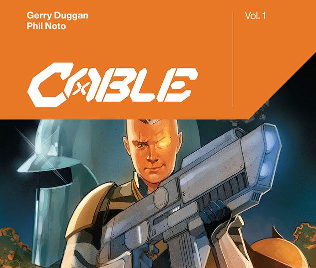 CABLE BY GERRY DUGGAN VOL. 1 TPB #1