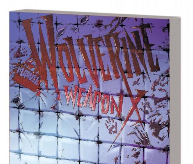 Wolverine Weapon X Vol. 2: Insane in the Brain (Trade Paperback)