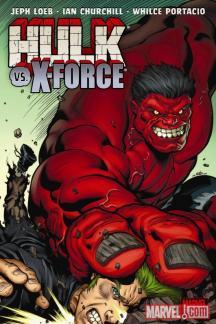 Hulk Vol. 4: Hulk Vs. X-Force (Hardcover)