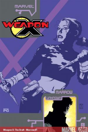 WEAPON X: THE DRAFT - MARROW 1 #1