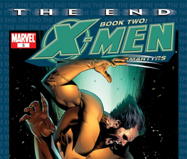 X-Men: The End - Heroes and Martyrs #5