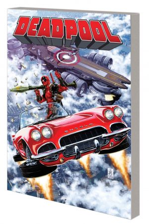 DEADPOOL VOL. 4: DEADPOOL VS. S.H.I.E.L.D. TPB (Trade Paperback)