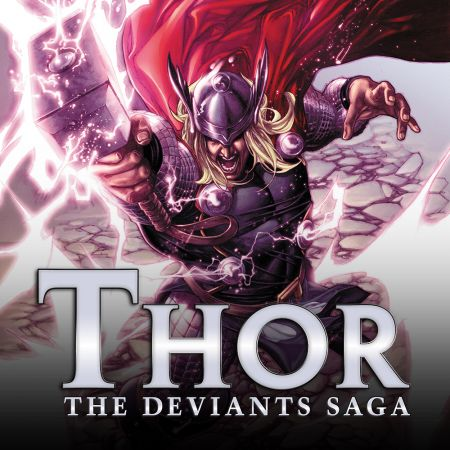Thor: The Deviants Saga (2011 - 2012)