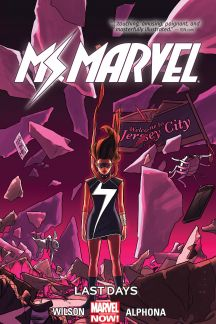 Ms. Marvel Vol. 4: Last Days (Trade Paperback)