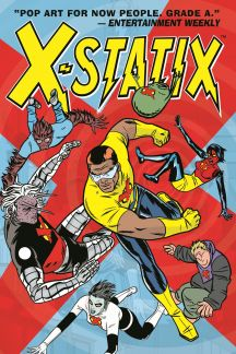 X-Statix Vol. 2: Good Guys & Bad Guys (Trade Paperback)