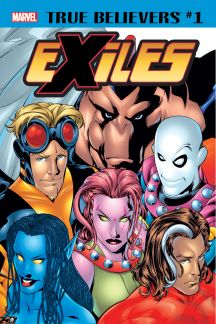 True Believers: Exiles #1