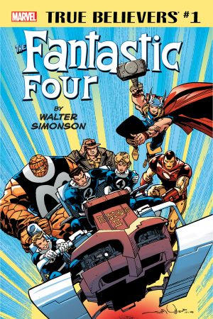 True Believers: Fantastic Four by Walter Simonson #1