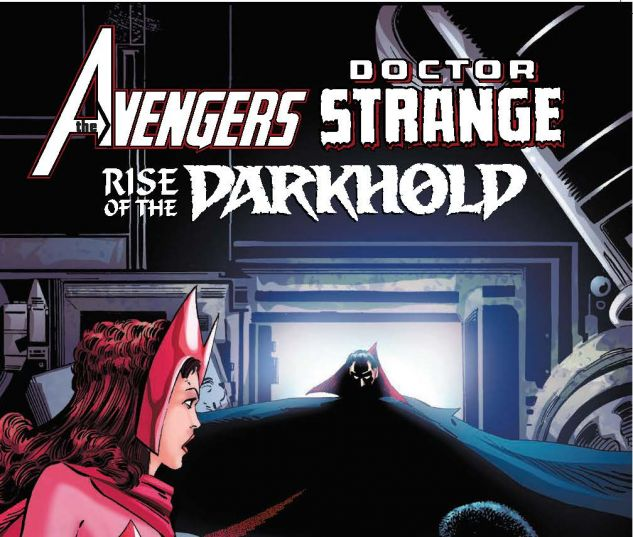 AVENGERS/DOCTOR STRANGE: RISE OF THE DARKHOLD TPB (2018) #1