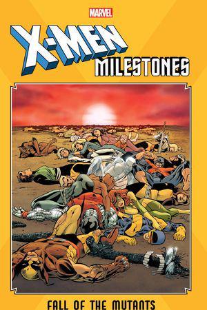 X-Men Milestones: Fall Of The Mutants (Trade Paperback)
