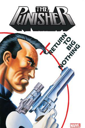 Punisher: Return To Big Nothing (Trade Paperback)