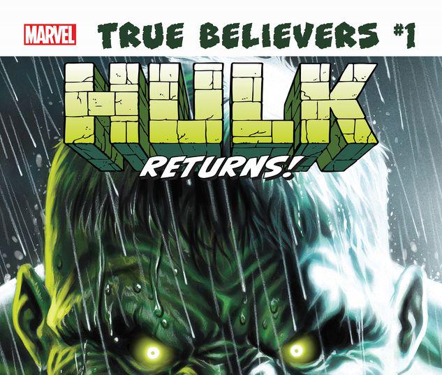 TRUE BELIEVERS: HULK RETURNS 1 #1