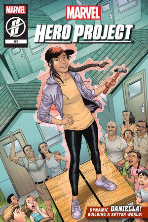 MARVEL'S HERO PROJECT SEASON 1: DYNAMIC DANIELLA #1