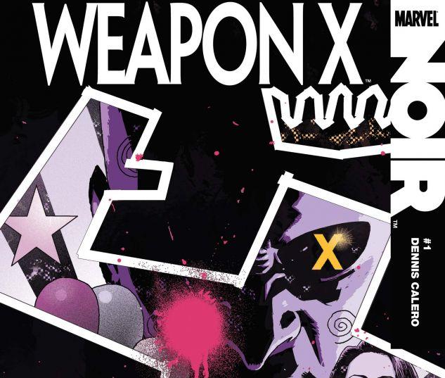 WEAPON X NOIR (2010) #1