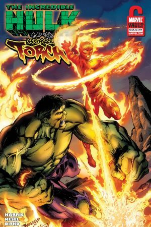 Human Torch & Hulk: From the Marvel Vault #1